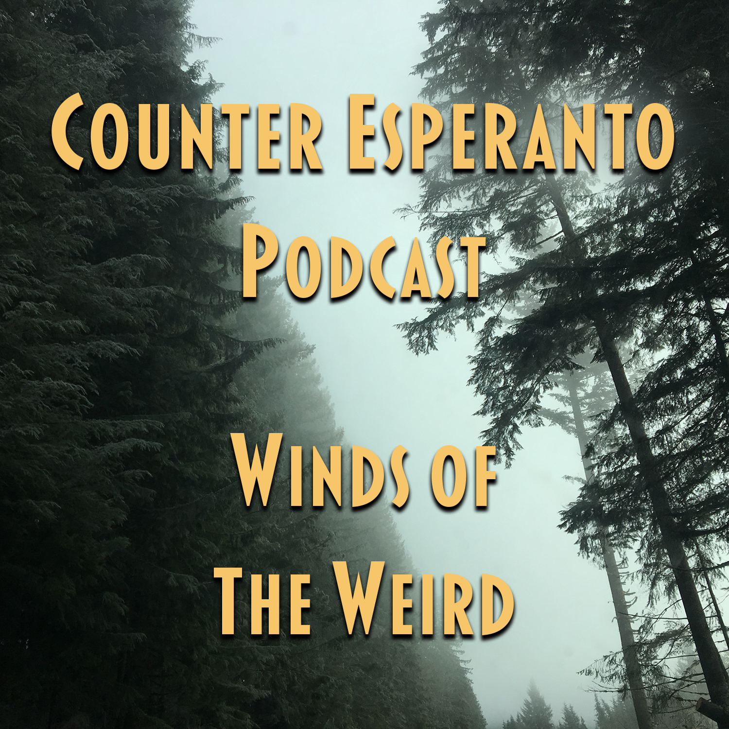 Counter Esperanto Podcast: Winds Of The Weird
